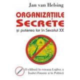 Organizatiile secrete si puterea lor in secolul XX – Jan van Helsing