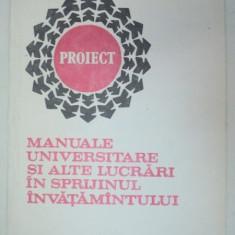 MANUALE UNIVERSITARE SI ALTE LUCRARI IN SPRIJINUL INVATAMANTULUI 1991