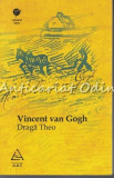 Draga Theo - Vincent Van Gogh