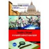 Cruciadele si Vaticanul – de la legendele cavaleresti la epoca digitala - Vladimir Duca