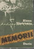 Cumpara ieftin Memorii - Elena Vacarescu