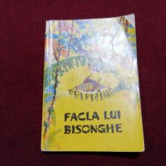 TRAISTA CU POVESTI - FACLA LUI BISONGHE