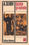 Schite si nuvele editura Univers A. Cehov 1971, A.P. Cehov