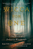 Wicca for One: The Path of Solitary Witchcraft, Paperback