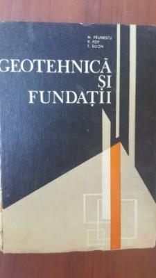 Geotehnica si fundatii- M. Paunescu, V. Pop foto