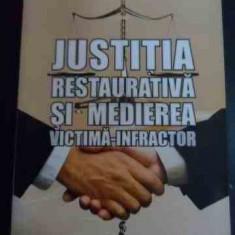 Justitia Restaurativa Si Medierea Victima-infractor - Pavel Abraham, Mihaela Tomita ,548006