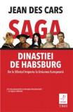 Saga dinastiei de Habsburg | Jean Des Cars, Trei