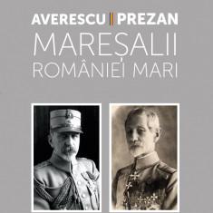 Maresalii Romaniei Mari SERIA CENTENAR 2018 Alexandru AVERESCU & C-tin PREZAN