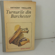 Anthony Trollope - Turnurile din Barchester