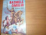 BASMELE  OMULUI  -  VLADIMIR  COLIN   ( editie rara, 255 pagini ) *
