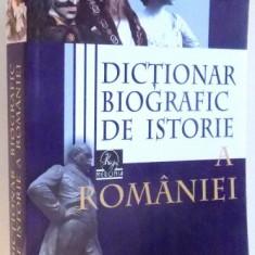 DICTIONAR BIOGRAFIC DE ISTORIE A ROMANIEI de STAN STOICA , 2008