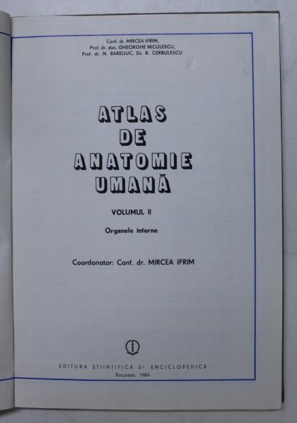 ATLAS DE ANATOMIE UMANA DE MIRCEA GH. IFRIM VOL 2 BUCURESTI 1984