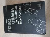 Fizico Chimia zacamintelor de hidrocarburi