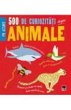 500 de curiozitati despre animale - Clare Hibbert