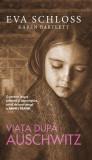 Cumpara ieftin Viața după Auschwitz