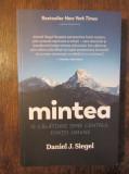 Mintea: o călătorie spre centrul ființei umane - Daniel J. Siegel