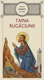 Sfintii Parinti despre taina rugaciunii/***
