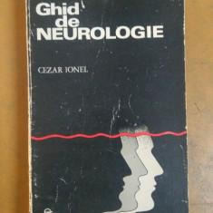 Dr. Cezar Ionel, Ghid de Neurologie, Editura Medicală București 1976