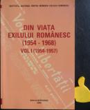 Din viata exilului romanesc 1954-1968 vol I 1954-1968 Georgeta Filitti
