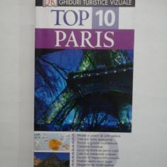 GHIDURI TURISTICE VIZUALE TOP 10 PARIS - MIKE GERRARD; DONNA DAILEY