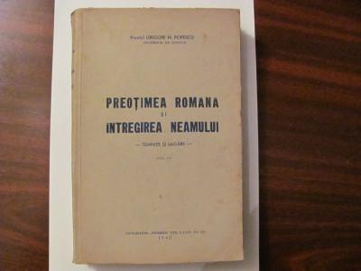 """GE - Preot Gheorghe N. POPESCU """"Preotimea Romana si Intregirea Neamului"""" Volum 2 foto"""