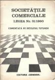 Societatile comerciale - legea nr 31/1990 pe intelesul tuturor