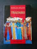 MIRCEA BALAN - ISTORIA TRADARII LA ROMANI volumul 2