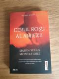 Cumpara ieftin Cerul rosu al amiezii de  Simon Sebag Montefiore