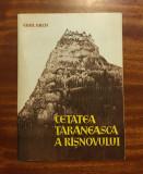 Emil Micu - CETATEA ȚĂRĂNEASCĂ A RÂȘNOVULUI (Brașov - 1970)
