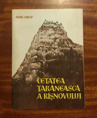 Emil Micu - CETATEA ȚĂRĂNEASCĂ A RÂȘNOVULUI (Brașov - 1970) foto