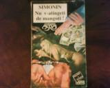 Albert Simonin Nu v-atingeti de mangoti!