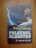 I FULGERUL ALBASTRU -  PAVEL CORUT