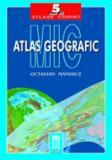 Cumpara ieftin Mic atlas geografic/Octavian Mandrut, Corint