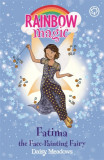 Rainbow Magic: Fatima the Face-Painting Fairy The Funfair Fairies Book 2