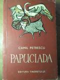 PAPUCIADA-CAMIL PETRESCU