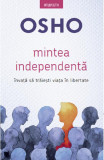 Mintea independenta, Osho