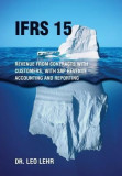 Ifrs 15: Revenue from Contracts with Customers, with SAP Revenue Accounting and Reporting