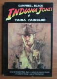 INDIANA JONES SI TAINA TAINELOR - CAMPBELL BLACK