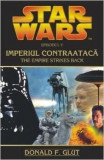 Star Wars - Imperiul Contraataca | Donald F. Glut