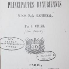 DERNIERE OCCUPATION DES PRINCIPAUTES DANUBIENNES PAR LA RUSSIE, 1853 - G . CHAINOI