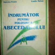 Indrumator pentru folosirea abecedarului- Marcela Penes, Vasile Molan