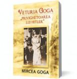"""Veturia Goga - """"Privighetoarea lui Hitler"""""""