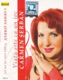 Caseta audio: Carmen Șerban – Viata este ca un joc ( originala, stare f. buna )