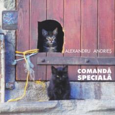 CD Folk: Alexandru Andries - Comanda speciala ( 2005, original , stare f.buna )
