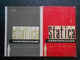 A. SCARLAT - STATICA CONSTRUCTIILOR 2 volume (1963, editie cartonata)