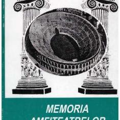 Memoria amfiteatrelor - vol. II
