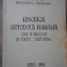 BISERICA ORTODOXA ROMANA UNA SI ACEEASI IN TOATE TIMPURILE - NICOLAE MITROPOLITU