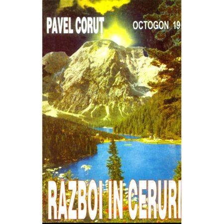 Razboi in ceruri - Pavel Corut