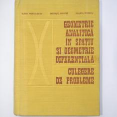 Geometrie In Spatiu, Geometrie Diferentiala - Culegere - Murgulescu, Donciu
