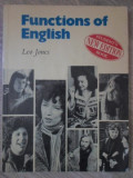 FUNCTIONS OF ENGLISH. A COURSE FOR UPPER-INTERMEDIATE AND MORE ADVANCED STUDENTS-LEO JONES